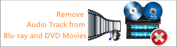 remove-audio-track-from-blu-ray-dvd.jpg